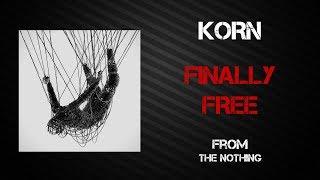 Korn   Finally Free [Lyrics Video]