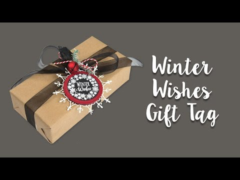 How to Make a Winter Wishes Gift Tag!