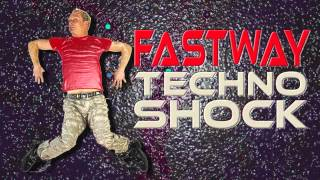 Fastway - GO BEAT CRAZY - CUT TECHNO VERSION