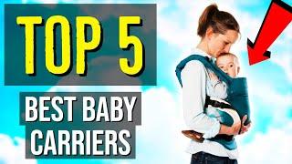 ✅ TOP 5: Best Baby Carrier 2020