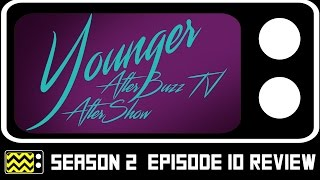 Younger Season 2 Episode 10 Review & After Show | AfterBuzz TV