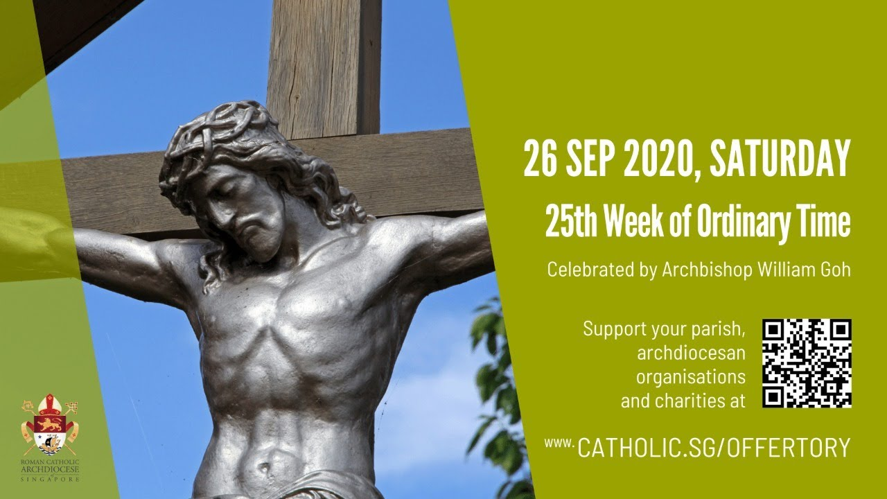 Catholic Mass Saturday 26th September 2020 Today Online – 25th Week of Ordinary Time