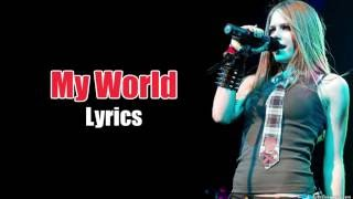 AvrilLavigne-MyWorld-Lyrics&日本語字幕