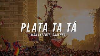 Plata Ta Tá (Mon Laferte, Guaynaa Letra)