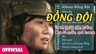 Đồng Đội - Những Ca Khúc Dành Cho Các Anh Hùng Tổ Quốc | Nhạc Đỏ Cách Mạng