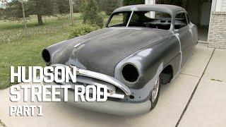 Custom Hudson Street Rod Build - Part 1