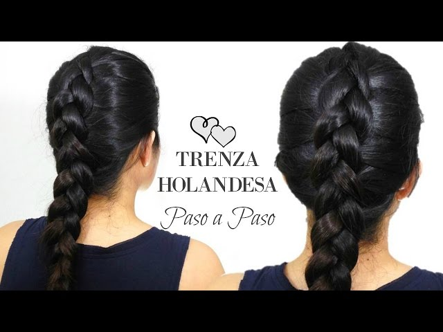 TRENZA HOLANDESA Paso A Paso DUTCH BRAID Step By Step