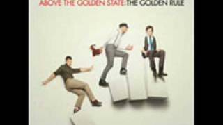 The Golden Rule - Above the Golden Sate lyrics