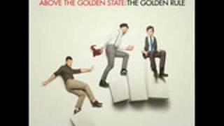 The Golden Rule - Above the Golden Sate lyrics
