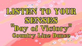 """LISTEN TO YOUR SENSES """"Day of Victory"""" Country Dance"""