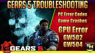 Gears of War 5 | PC Error Codes & How to Fix GW502 or Other GW500 Codes.