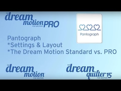 THE Dream Motion™ Software: Pantograph Settings & Layout