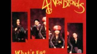 4 Non Blondes   What's Up (Audio)