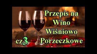 Przepis na Wino wiśniowo-porzeczkowe dla każdego. Koncentraty owocowe. Część 3