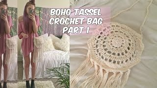 DIY BOHO TASSEL CROCHET BAG PART 1