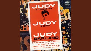 Medley: You Made Me Love You/For Me And My Gal/The Trolley Song (Live At Carnegie Hall/1961)