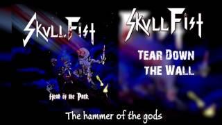 Skull Fist - Tear Down the Wall - Lyrics