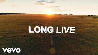 Long Live - Florida Georgia Line