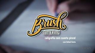 Brush Lettering: caligrafia com caneta pincel, com Rafael Costa