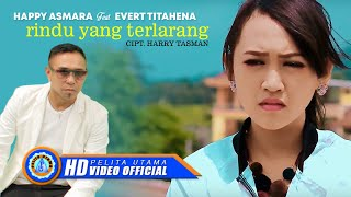 Download lagu Happy Asmara Ft Evert Titahena Rindu Yang Terlarang Mp3
