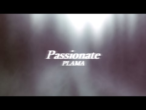 Passionate / PLAMA ft. 初音ミク & 鏡音リン