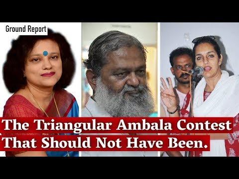Haryana Election: The Triangular Ambala Contest That Should Not Have Been.