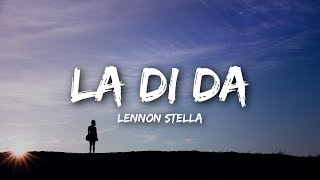 Lennon Stella - La Di Da (Lyrics) - YouTube