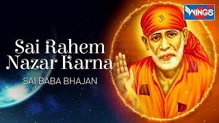 Sai Raham Nazar Karna    Sai Baba Songs