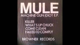 MULE  killer