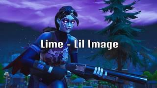 Lime   Lil Image   Fortnite Montage