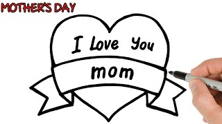 How to Draw I Love You Mom Greetings in Heart | Mother's Day Drawings