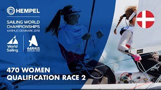 Full 470 Women Fleet Qualification Race 2 | Aarhus 2018