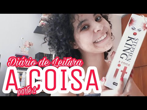 DIÁRIO DE LEITURA: IT - A COISA (PARTE 2) | SEM SPOILERS | Livraneios