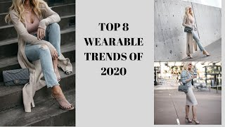Top 8 Wearable Trends Of 2020 | Fashion Over 40