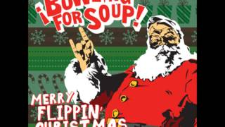 Bowling For Soup - All I Want For Christmas Is You