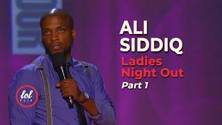 Ali Siddiq Ladies Night Out • Part 1 | LOLflix