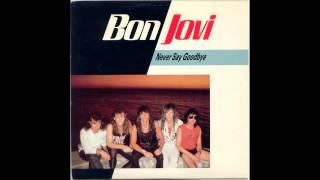 Bon Jovi - Never Say Goodbye (Sourround Mix)