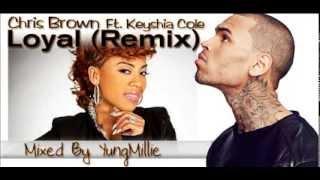 Chris Brown - Loyal (Remix) ft. Keyshia Cole