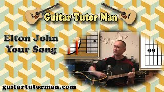 Your Song - Elton John - Acoustic Guitar Lesson (capo 1)