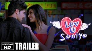 Luv U Soniyo - Official Trailer