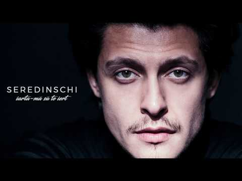 Seredinschi – Iarta-ma sa te iert Video