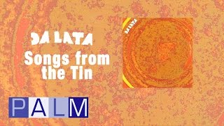 Da Lata: Songs From The Tin [Full Album]