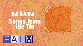 Da Lata: Songs From The Tin [Full Album]