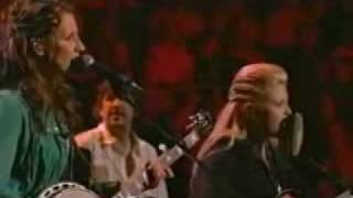 """Mississippi "" (written by Dylan) - Dixie Chicks -"
