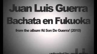 Juan Luis Guerra - Bachata En Fukuoka
