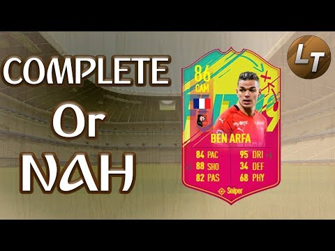 Carniball Ben Arfa!  |  Complete or Nah  |  FIFA 19 Player Review Series