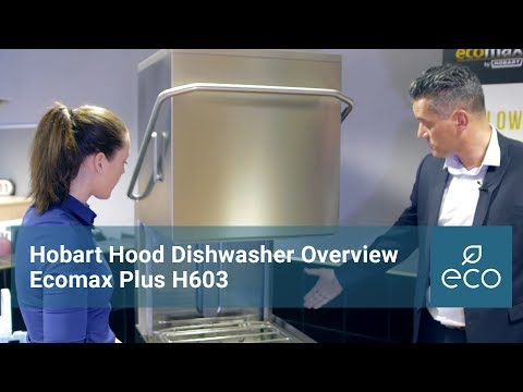 Hobart Ecomax Plus H603 Hood Dishwasher: Overview
