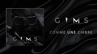 GIMS   Comme Une Ombre (Audio Officiel) 🕶
