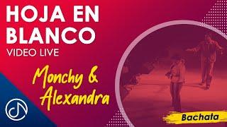 Hoja En Blanco (Live) - Monchy  Alexandra