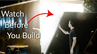 Cargo Trailer Conversion - What you NEED to know